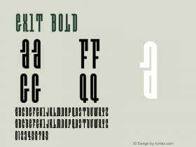 Exit Bold OTF 1.000;PS 001.000;Core 1.0.29 Font Sample