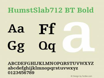 HumstSlab712 BT Bold mfgpctt-v4.4 Dec 22 1998 Font Sample