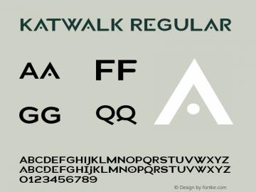 Katwalk Regular Macromedia Fontographer 4.1.4 1/31/05 Font Sample