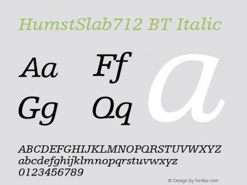 HumstSlab712 BT Italic mfgpctt-v1.57 Monday, February 22, 1993 4:09:08 pm (EST) Font Sample