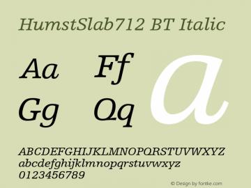 HumstSlab712 BT Italic mfgpctt-v4.4 Dec 22 1998 Font Sample