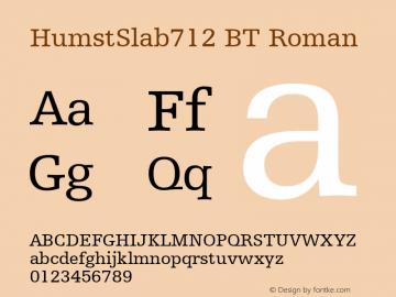 HumstSlab712 BT Roman Version 2.001 mfgpctt 4.4 Font Sample