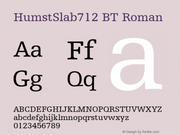 HumstSlab712 BT Roman Version 1.01 emb4-OT Font Sample