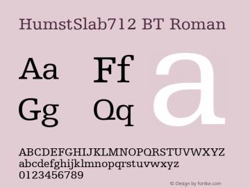 HumstSlab712 BT Roman mfgpctt-v1.57 Monday, February 22, 1993 4:06:15 pm (EST) Font Sample