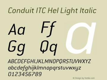 Conduit ITC Hel Light Italic Version 2.101;PS 002.001;Core 1.0.38图片样张
