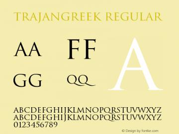 TrajanGreek Regular Version 4.101;PS 004.001;hotconv 1.0.38图片样张