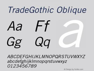 TradeGothic Oblique 1.000 Font Sample
