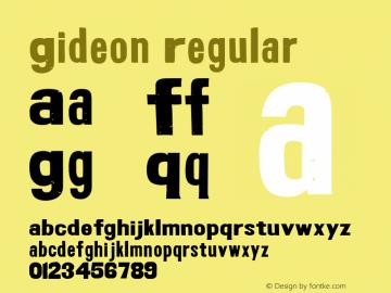 Gideon Regular Macromedia Fontographer 4.1.5 8/22/01图片样张