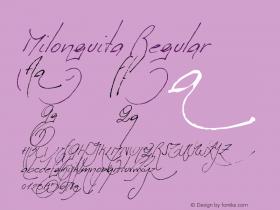 Milonguita Regular Version 1.000;PS 1.000;hotconv 1.0.38图片样张