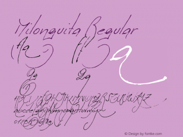 Milonguita Regular Version 1.000;PS 1.000;hotconv 1.0.38 Font Sample
