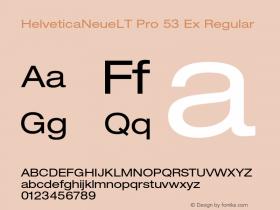 HelveticaNeueLT Pro 53 Ex Regular Version 1.000;PS 001.000;Core 1.0.38 Font Sample