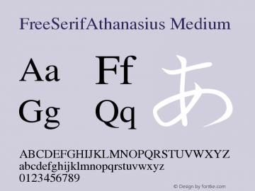 FreeSerifAthanasius Medium Version $Revision: 1.53a $ Font Sample