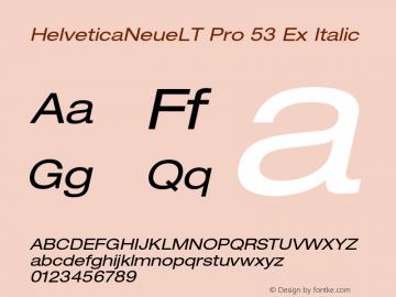 HelveticaNeueLT Pro 53 Ex Italic Version 1.000;PS 001.000;Core 1.0.38 Font Sample