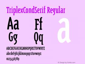 TriplexCondSerif Regular 001.000 Font Sample