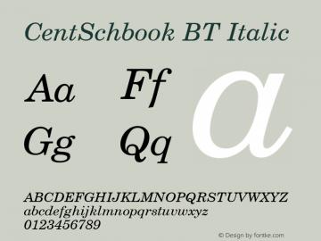 CentSchbook BT Italic mfgpctt-v4.4 Dec 22 1998 Font Sample