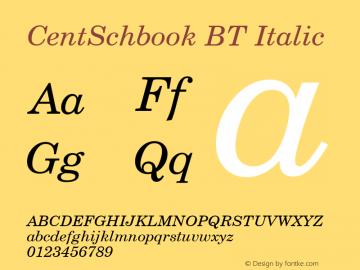 CentSchbook BT Italic Version 2.001 mfgpctt 4.4 Font Sample