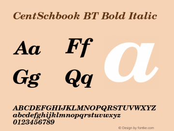 CentSchbook BT Bold Italic Version 1.01 emb4-OT Font Sample