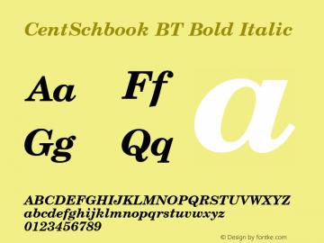 CentSchbook BT Bold Italic mfgpctt-v1.52 Tuesday, January 12, 1993 3:09:57 pm (EST) Font Sample