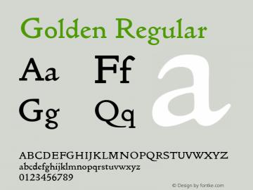 Golden Regular Version 4.00 April 15, 2007 Font Sample