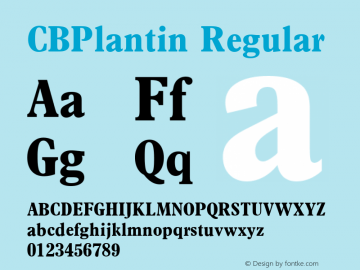 CBPlantin Regular Version 4.00 April 23, 2007 Font Sample