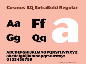 Cosmos BQ ExtraBold Regular Version 001.000;Core 1.0.01;otf.5.02.2298;18.07W Font Sample