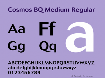 Cosmos BQ Medium Regular Version 001.000;Core 1.0.01;otf.5.02.2298;18.07W Font Sample