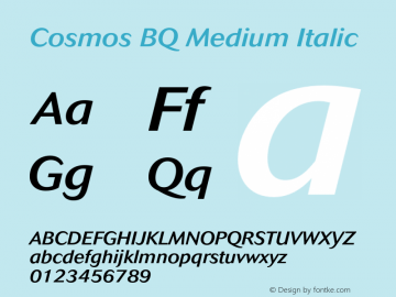 Cosmos BQ Medium Italic Version 001.000;Core 1.0.01;otf.5.02.2298;18.07W Font Sample