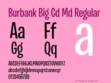 Burbank Big Cd Md Font,BurbankBigCondensed-Medium Font