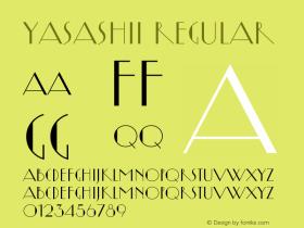 Yasashii Regular Version 1.000 2007 initial release Font Sample