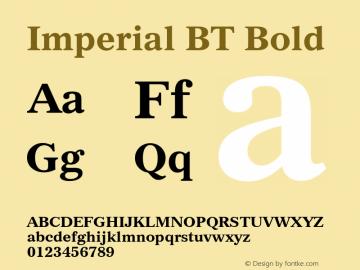 Imperial BT Bold mfgpctt-v4.4 Dec 14 1998 Font Sample