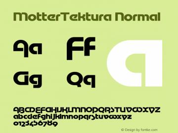 MotterTektura Normal 1.0 Mon Oct 18 14:10:20 1993 Font Sample