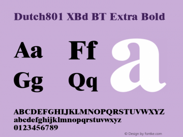Dutch801 XBd BT Extra Bold mfgpctt-v1.52 Tuesday, January 26, 1993 2:38:15 pm (EST) Font Sample