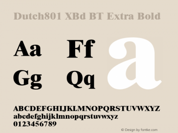 Dutch801 XBd BT Extra Bold mfgpctt-v4.4 Dec 7 1998 Font Sample
