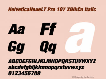 HelveticaNeueLT Pro 107 XBlkCn Italic Version 1.000;PS 001.000;Core 1.0.38 Font Sample