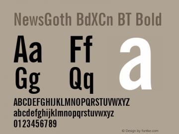 NewsGoth BdXCn BT Bold mfgpctt-v1.57 Tuesday, February 23, 1993 9:38:34 am (EST) Font Sample