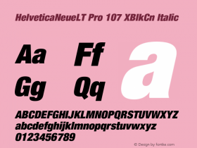 HelveticaNeueLT Pro 107 XBlkCn Italic Version 1.000;PS 001.000;Core 1.0.38 Font Sample
