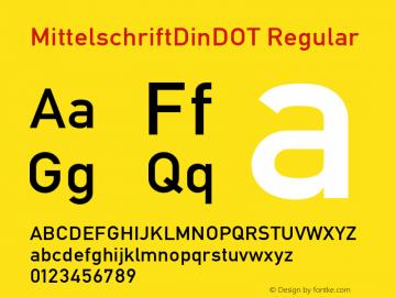 MittelschriftDinDOT Regular Version 1.000;PS 1.05;Core 1.0.35图片样张