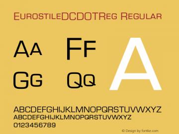 EurostileDCDOTReg Regular Version 1.000;PS 1.05;Core 1.0.35图片样张