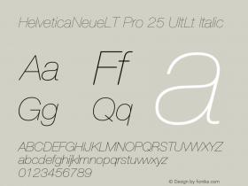 HelveticaNeueLT Pro 25 UltLt Italic Version 1.500;PS 001.005;hotconv 1.0.38 Font Sample