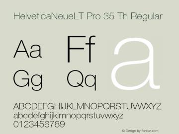 HelveticaNeueLT Pro 35 Th Regular Version 1.500;PS 001.005;hotconv 1.0.38图片样张