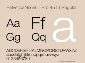 HelveticaNeueLT Pro 45 Lt Regular Version 1.500;PS 001.005;hotconv 1.0.38 Font Sample