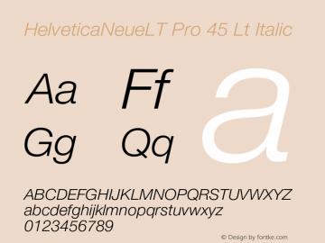 HelveticaNeueLT Pro 45 Lt Italic Version 1.500;PS 001.005;hotconv 1.0.38 Font Sample