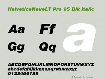 HelveticaNeueLT Pro 95 Blk Italic Version 1.500;PS 001.005;hotconv 1.0.38 Font Sample