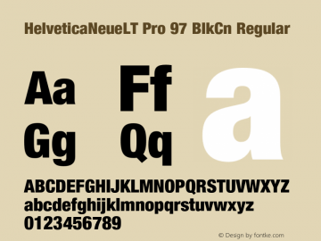 HelveticaNeueLT Pro 97 BlkCn Regular Version 1.500;PS 001.005;hotconv 1.0.38 Font Sample