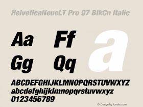 HelveticaNeueLT Pro 97 BlkCn Italic Version 1.500;PS 001.005;hotconv 1.0.38 Font Sample