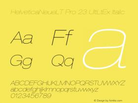 HelveticaNeueLT Pro 23 UltLtEx Italic Version 1.500;PS 001.005;hotconv 1.0.38 Font Sample