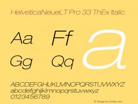 HelveticaNeueLT Pro 33 ThEx Italic Version 1.500;PS 001.005;hotconv 1.0.38图片样张