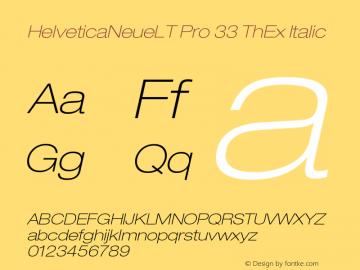 HelveticaNeueLT Pro 33 ThEx Italic Version 1.500;PS 001.005;hotconv 1.0.38 Font Sample