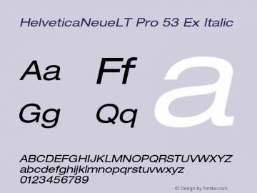 HelveticaNeueLT Pro 53 Ex Italic Version 1.500;PS 001.005;hotconv 1.0.38 Font Sample