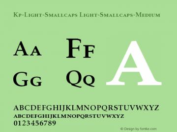 Kp-Light-Smallcaps Light-Smallcaps-Medium Version 001.000 Font Sample